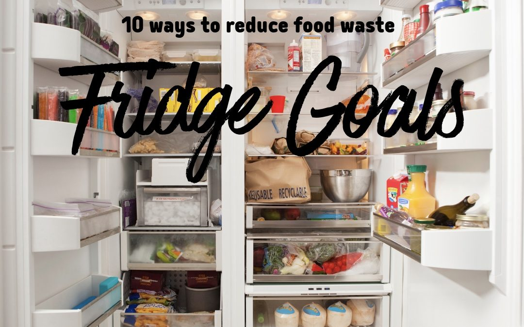 10 ways to reduce food waste