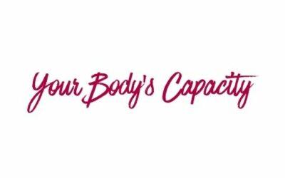 Your Body's Capacity